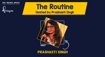 The Routine Hosted by Prashasti Singh