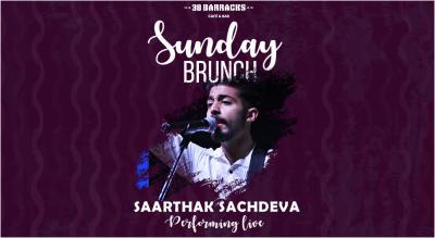 Sunday Brunch with Saarthak Sachdeva