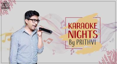 Karaoke Night with Prithvi
