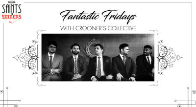Fantastic Fridays with Crooner's Collective