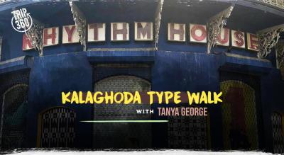 Kalaghoda Type Walk - Trip 360