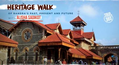 Heritage Walk of Bandra with Alisha Sadikot - Trip 360