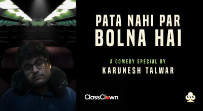 LVC presents Pata Nahi Par Bolna Hai - A Comedy Show by Karunesh Talwar