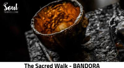The Sacred Walk - Bandora