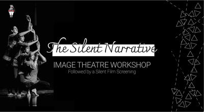 The Silent Narrative: Image Theatre Workshop & Film Screening