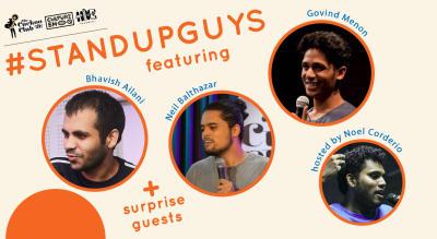 Standup Guys featuring Bhavish Ailani, Neil Balthazar & Govind Menon hosted by Noel Corderio