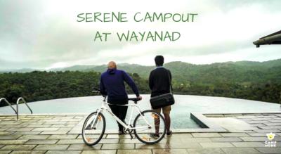 Serene Campout Wayanad