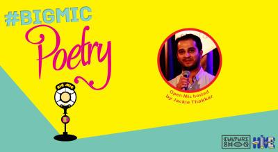 BIGMIC Poetry Open Mic hosted by Jackie Thakkar