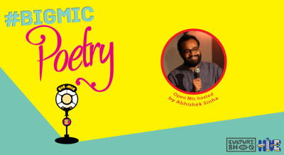 BIGMIC Poetry Open Mic hosted by Abhishek Sinha