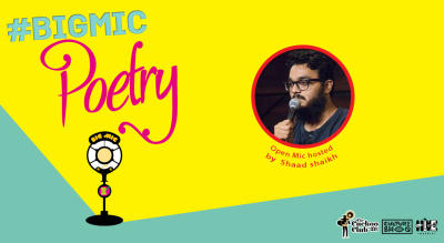 BIGMIC Poetry Open Mic hosted by Saad Shaikh
