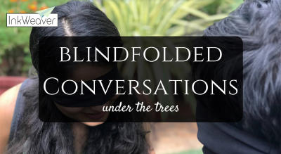 Blindfolded Conversations Under The Trees