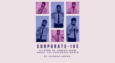 CORPORATE-IVE – A Stand Up Comedy Show about the Corporate World