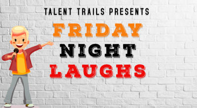 Friday Night Laughs – Comedy Open Mic