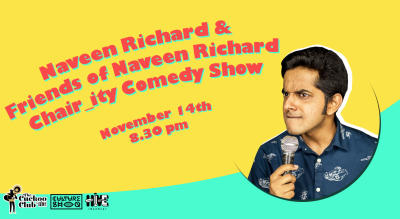 The Naveen Richard & Friends of Naveen Richard  Chair-ity Comedy Show