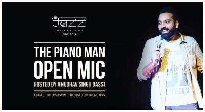 The Piano Man Jazz Club Open Mic Comedy hosted by Anubhav Bassi