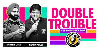 Double trouble - A Standup Comedy Show