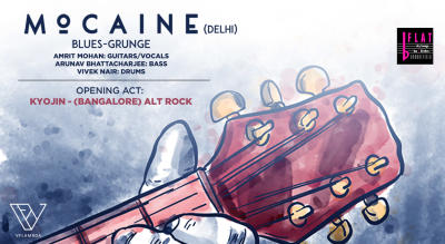 Mocaine (Delhi)Blues-Grunge + OPENING ACT: Kyojin (Bangalore) Alt Rock