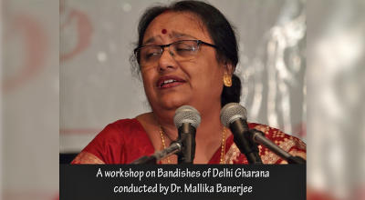 Workshop on bandishes of Delhi Gharana of Hindustani Classical Music