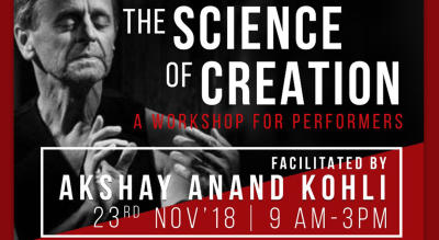 The Science of Creation, A workshop for performers
