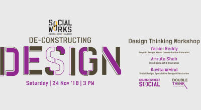 De-Constructing Design | Design Thinking Workshop #SocialWorks