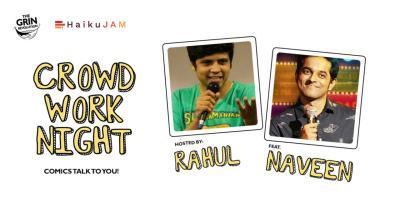 Grin Revolution: Crowd Work Night
