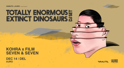 Totally Enormous Extinct Dinosaurs (Dj Set) | Delhi
