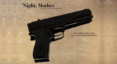 """Night, Mother"" by Marsha Norman – An Adaptation"