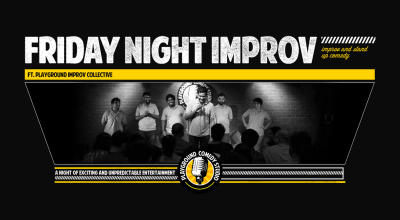Friday Night Improv Ft Playground Improv Collective