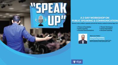 SPEAK UP! A Workshop on Communication & Public Speaking