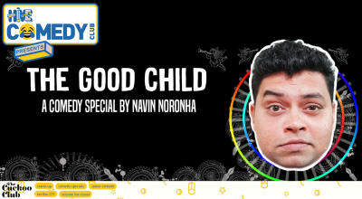 The Good Child featuring Navin Noronha