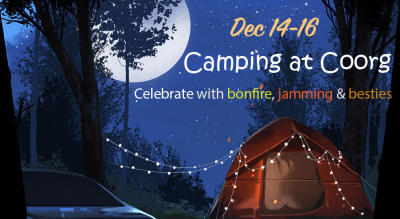 Camping at Coorg with Jamming