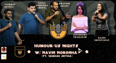 Humour-Us Nights 54 - With Navin Noronha ft. Vaibhav Sethia