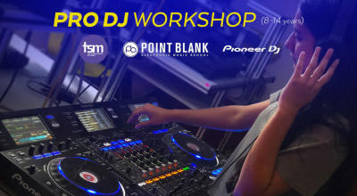 True School: Pro DJ Workshop (8-14 years)