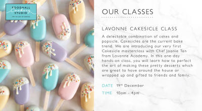 Eggless Cakesicles Masterclass with Joonie Tan