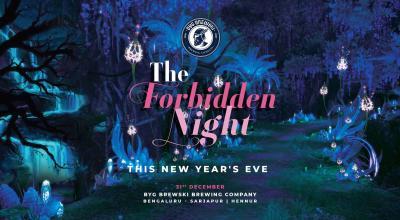 The Forbidden Night At Byg Brewski Hennur