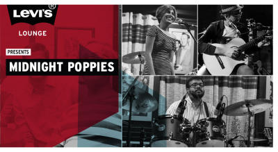 Levi's® Lounge presents Midnight Poppies