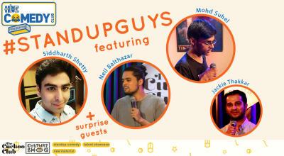 Standup Guys featuring Siddharth Shetty,  Neil Balthazar & Mohd Suhel
