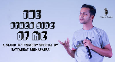The Other Side of Me – A Standup Comedy Special by Satyabrat Mohapatra