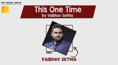 This One Time by Vaibhav Sethia