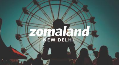 Zomaland | Delhi