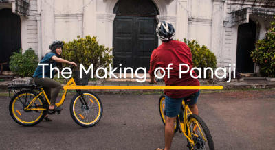 The Making of Panaji