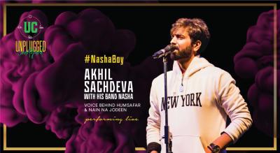 Akhil Sachdeva with Nasha LIVE