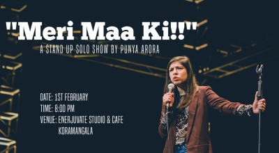 """Meri Maa Ki!""- A stand-Up Solo By Punya Arora"