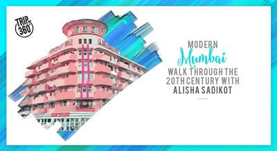 Heritage Walk of Modern Mumbai- A walk through the 20th Century