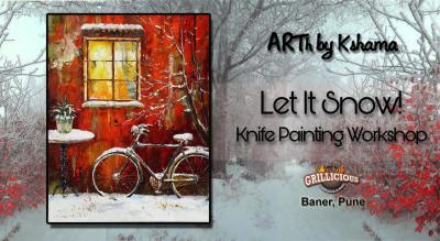 """Let it Snow"" a Knife Painting Workshop - ARTh by Kshama"