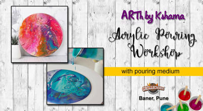 """Acrylic Pouring Workshop"" with Pouring Medium - ARTh by Kshama"