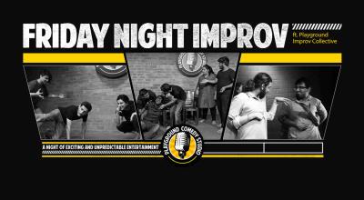 Improv Comedy - Friday Night Improv
