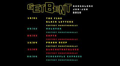GET BENT, Bangalore