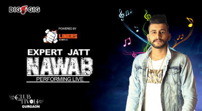 DigAGig Presents Expert Jatt Nawab live in Gurgaon