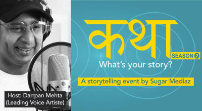 Katha – What's your story? Season 2 - A storytelling event by Sugar Mediaz